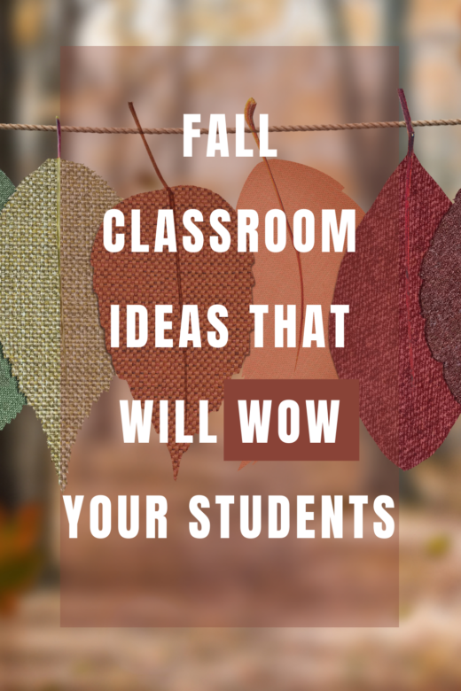 Fall Classroom Ideas That Will WOW Your Students